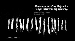 """""""Krwawa środa"""" na Majdanku – czym…"""
